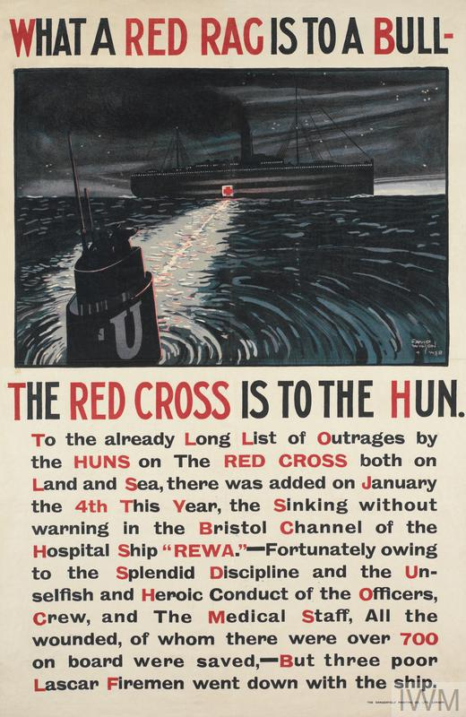 Poster with text 'What a Red Rag is to a Bull - the Red Cross is to the Hun', with image of a U-boat and a torpedo track towards an illuminated red cross on a ship.