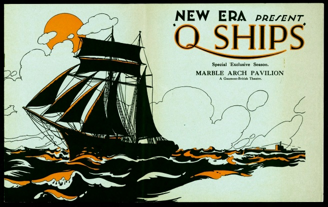 Text at top right reads: New Era Presents Q-Ships. Special Exclusive Season, Marble Arch Pavilion, A Gaumont-British theatre. To left a silhouetted ship in full sail against a sunset and outlined clouds on red waves, with small U-boat just visible emerging from the sea to right below the text.